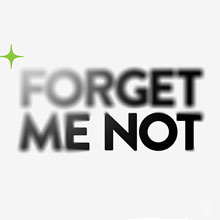 Forget Me Not logo with fade