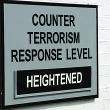 Sign that reads, 'counter terrorism response level heightened'