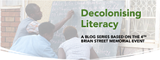 Decolonising Literacy blog series launched!